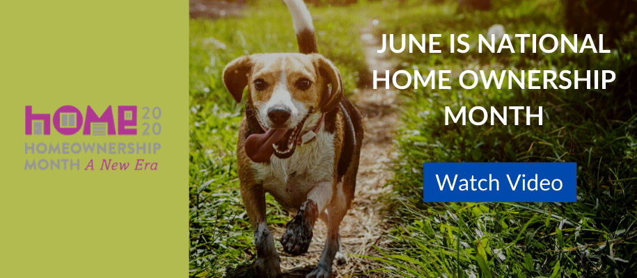 JUNE_HOME_OWNERSHIP_MONTH